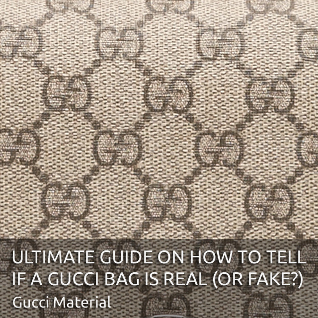 Gucci Bag Material Details Monogram - 'Authentic Gucci Bag' - Ultimate Guide on How to Tell if a Gucci Bag is Real or Fake - Bagaholic 101