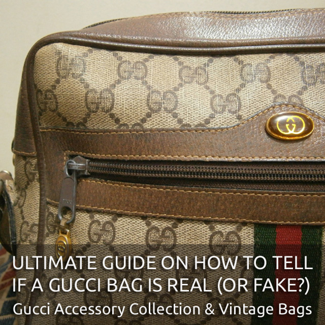 Vintage Gucci Accessory Collection GAC and Vintage Gucci Bags - 'Authentic Gucci Bag' - Ultimate Guide on How to Tell if a Gucci Bag is Real or Fake - Bagaholic 101