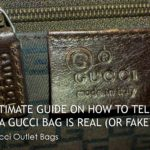 Ultimate Guide on How to Tell if a Gucci Bag is Real (or Fake)? – Gucci Outlet Bags