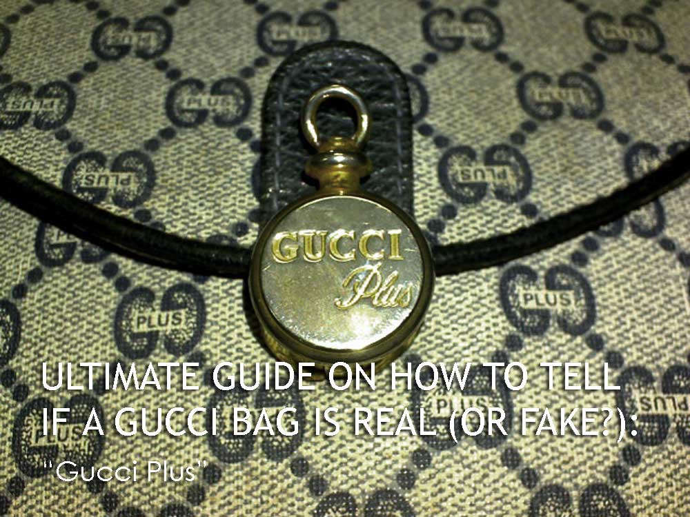 Gucci Plus - Ultimate Guide Before Buying Gucci Purses on Ebay - How to Tell if a Gucci Bag is Real (or Fake)