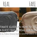 Ultimate Guide on How to Tell if a Gucci Bag is Real (or Fake)? – Case Study: Comparing a Real vs. Fake Gucci (Gucci Soho Leather Disco Bag)