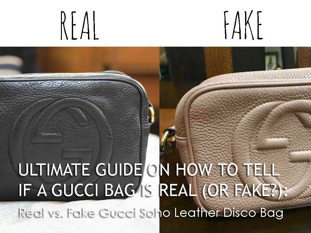 Real vs. Fake Gucci Soho Leather Disco Bag - Ultimate Guide Before Buying Gucci Purses on Ebay - How to Tell if a Gucci Bag is Real (or Fake)